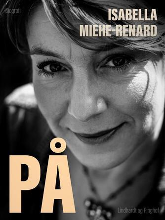 Isabella Miehe-Renard: På