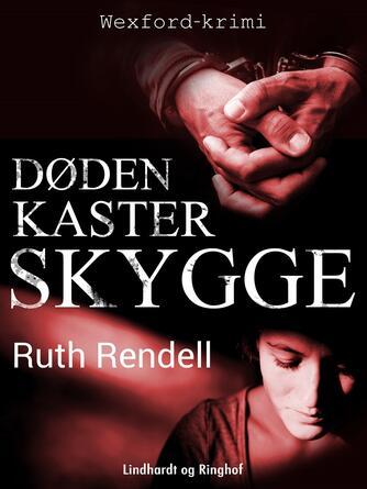 Ruth Rendell: Døden kaster skygge