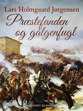 Lars Holmgård Jørgensen: Præstefanden og galgenfugl