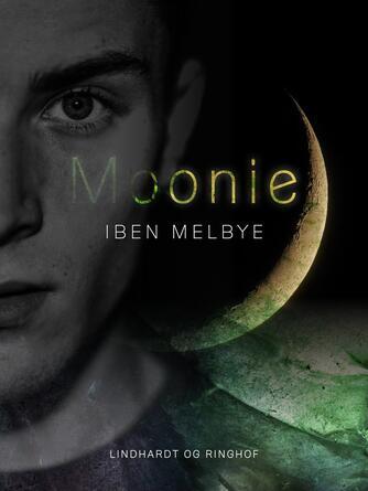 Iben Melbye: Moonie : roman