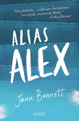 Jenn Bennett: Alias Alex