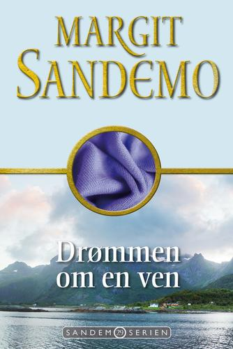 Margit Sandemo: Drømmen om en ven
