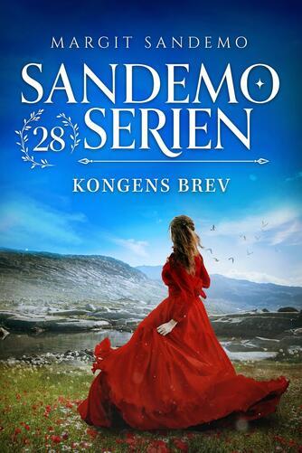 Margit Sandemo: Kongens brev