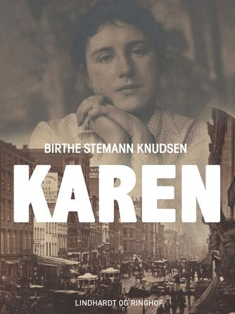 Birthe Stemann Knudsen: Karen : roman
