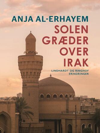 Anja Al-Erhayem: Solen græder over Irak