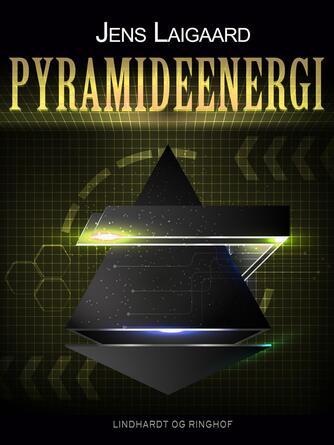 Jens Laigaard: Pyramideenergi : en kritisk undersøgelse