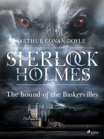: The hound of the Baskervilles