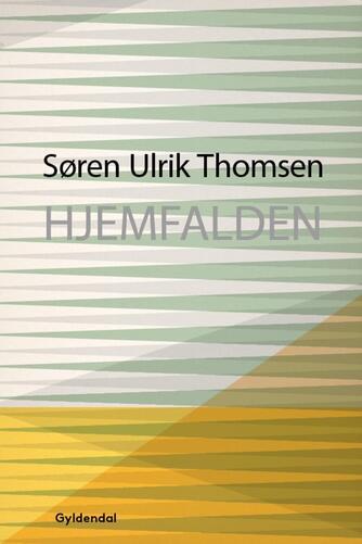 Søren Ulrik Thomsen (f. 1956): Hjemfalden