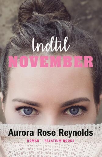 Aurora Rose Reynolds: Indtil November