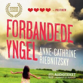 Anne-Cathrine Riebnitzsky: Forbandede yngel (Ved Julie Fabricius)