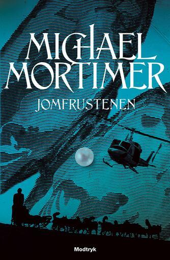 Michael Mortimer: Jomfrustenen