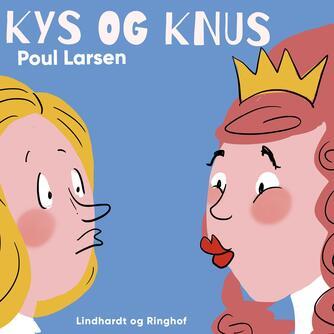 Poul Larsen (f. 1940): Kys og knus