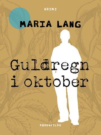 Maria Lang: Guldregn i oktober