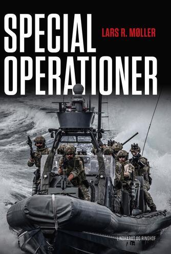 Lars R. Møller: Specialoperationer