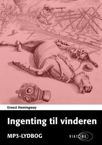 Ernest Hemingway: Ingenting til vinderen