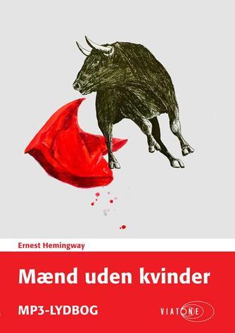 Ernest Hemingway: Mænd uden kvinder