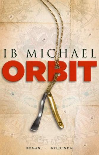 Ib Michael: Orbit : roman
