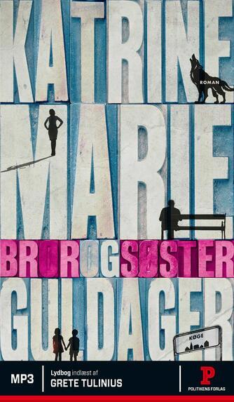 Katrine Marie Guldager: Bror og søster