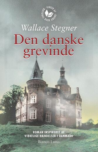 Wallace Stegner: Den danske grevinde