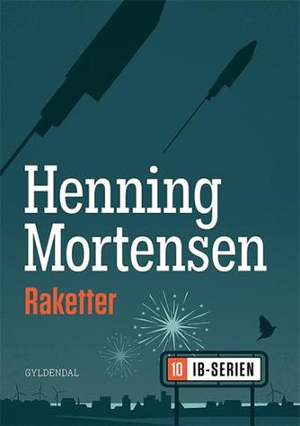 Henning Mortensen (f. 1939): Raketter