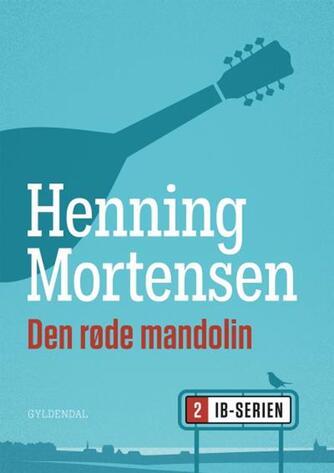 Henning Mortensen (f. 1939): Den røde mandolin
