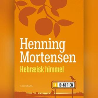 Henning Mortensen (f. 1939): Hebræisk himmel