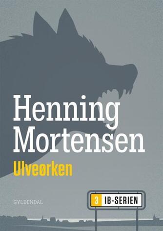 Henning Mortensen (f. 1939): Ulveørken