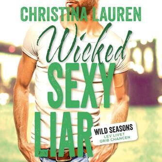 Christina Lauren: Wicked sexy liar