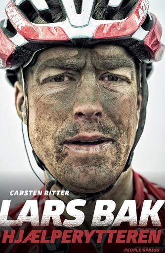 Carsten Ritter (f. 1968): Lars Bak - hjælperytteren