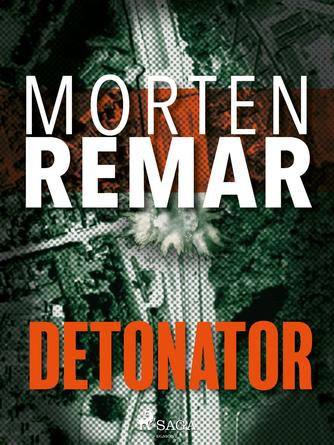 Morten Remar: Detonator