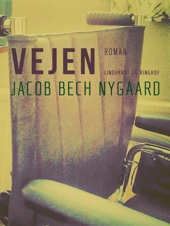 J. Bech Nygaard: Vejen