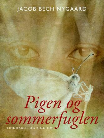 J. Bech Nygaard: Pigen og sommerfuglen