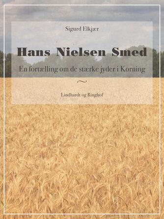 Sigurd Elkjær: Hans Nielsen Smed