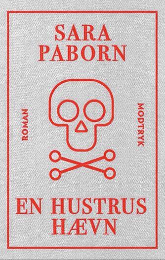 Sara Paborn (f. 1972): En hustrus hævn : roman