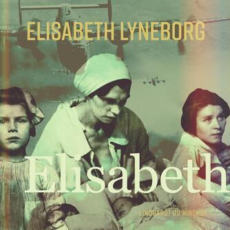 Elisabeth Lyneborg: Elisabeth