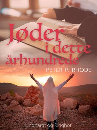 Peter P. Rohde: Jøder i dette århundrede