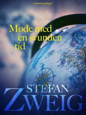 Stefan Zweig: Møde med en svunden tid