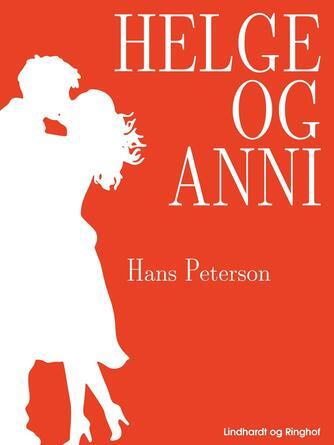 Hans Peterson: Helge og Anni
