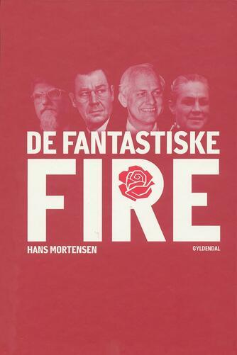 Hans Mortensen (f. 1958): De fantastiske fire