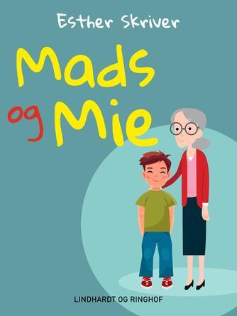 Esther Skriver: Mads og Mie
