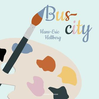 Hans-Eric Hellberg: Bus-city