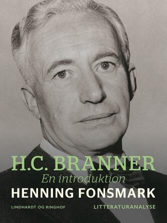 Henning B. Fonsmark: H.C. Branner : en introduktion