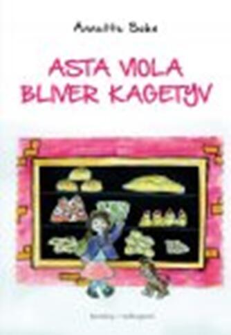 Annette Sohn (f. 1968): Asta Viola bliver kagetyv