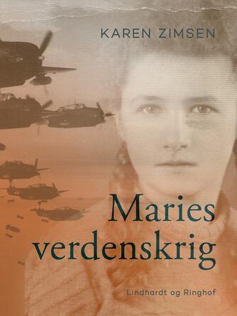 Karen Zimsen: Maries verdenskrig