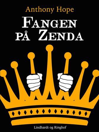 Anthony Hope: Fangen på Zenda
