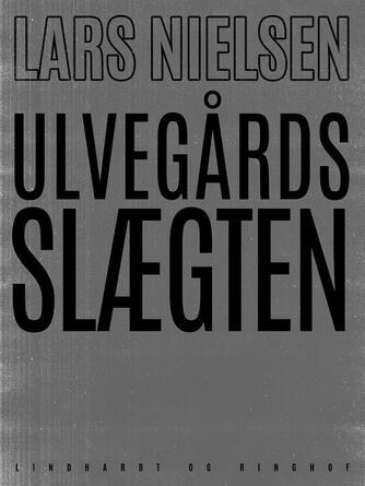 Lars Nielsen (f. 1892): Ulvegårdsslægten
