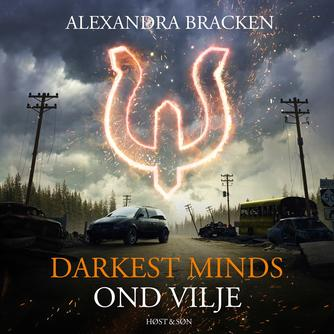 Alexandra Bracken: Darkest minds - ond vilje