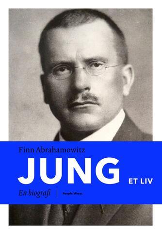 Finn Abrahamowitz: Jung : et liv