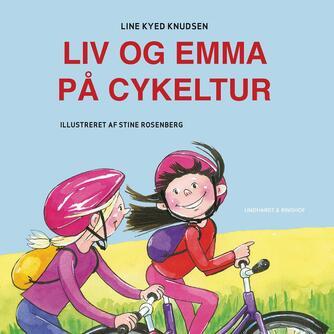 Line Kyed Knudsen: Liv og Emma på cykeltur