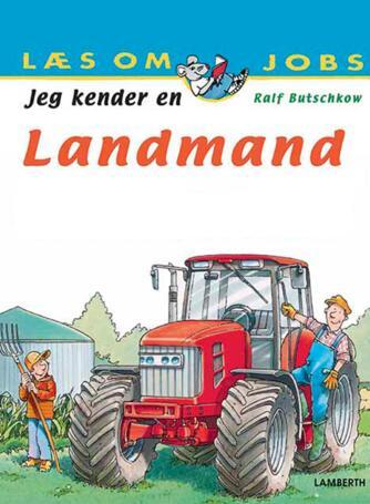 Ralf Butschkow: Jeg kender en landmand